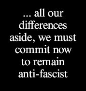 we must commit now to remain anti-fascist